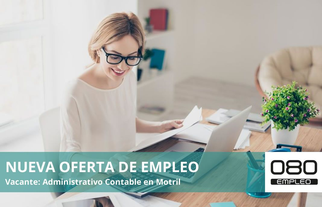 Oferta de empleo administrativo contable en motril